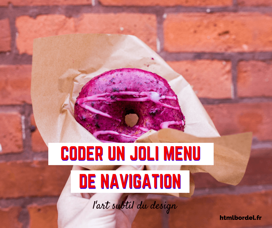 Styliser un menu de navigation en 5 minutes : tutoriel