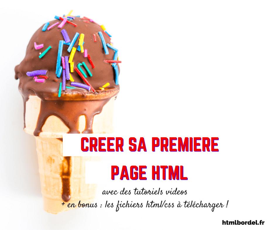 Creer une page html, en 3 étapes simples (et sans devenir fou au bout d'une heure)