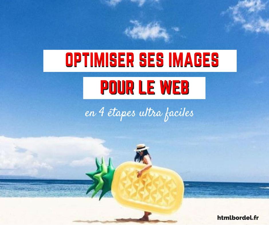 Apprenez à optimiser les images pour le web en 4 étapes ultra simples !